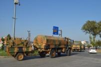 ASKERİ KONVOY - Sınır Birliklerine Sevkiyat Sürüyor