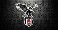 BEŞİKTAŞ - Beşiktaş Taraftarı Da Ülker Stadyumu'nda Olacak