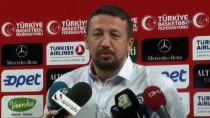 DÜNYA ŞAMPİYONASI - Hidayet Türkoğlu Açıklaması 'Umarım Bizleri Gururlandırırlar'