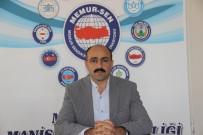 MEMUR SEN - Irgatoğlu Açıklaması 'Kriz Fırsatçıları Emekçileri Sömürüyor'