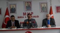 VATANDAŞLıK - MHP Bursa İl Başkanı Coşkun Açıklaması 'Döviz Saldırısıyla Bizi Teslim Alacağını Zannedenler Bozgun Yaşayacaklar'