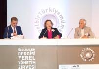 YEREL YÖNETİM - Türkiye'deki Kentsel Dönüşüm Projeleri Bu Zirvede Konuşuldu