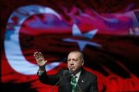 KURTULUŞ SAVAŞı - Cumhurbaşkanı Erdoğan Açıklaması 'Hepsi Manipülasyondur. Bizde Kriz Falan Yok'