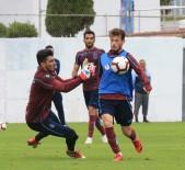 20 DAKİKA - Trabzonspor, Göztepe Maçının Hazırlıklarını Sürdürdü