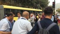 GÜVEN TİMLERİ - Otobüs Şoförünün Darp Ettiği Yaşlı Adam Hastanelik Oldu