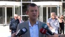 GRUP BAŞKANVEKİLİ - CHP Grup Başkanvekili Özel'den İç Tüzük Açıklaması