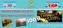 ÖĞRETIM GÖREVLISI - Nuri Paşa Ve Kafkas İslam Orduları'nın 100. Yılı Kutlandı