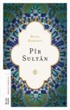 TÜRKISTAN - Prof. Dr. Bilal Kemikli'nin 'Pir Sultan' Kitabı Raflarda