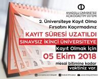 AÇIKÖĞRETİM - Açıköğretim 'İkinci Üniversite' Kayıtları Yoğun Talep Nedeniyle Uzatıldı