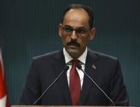 KÜRESEL BARIŞ - Cumhurbaşkanlığı Sözcüsü İbrahim Kalın: ABD ile Münbiç'te ortak devriye yakında başlayacak