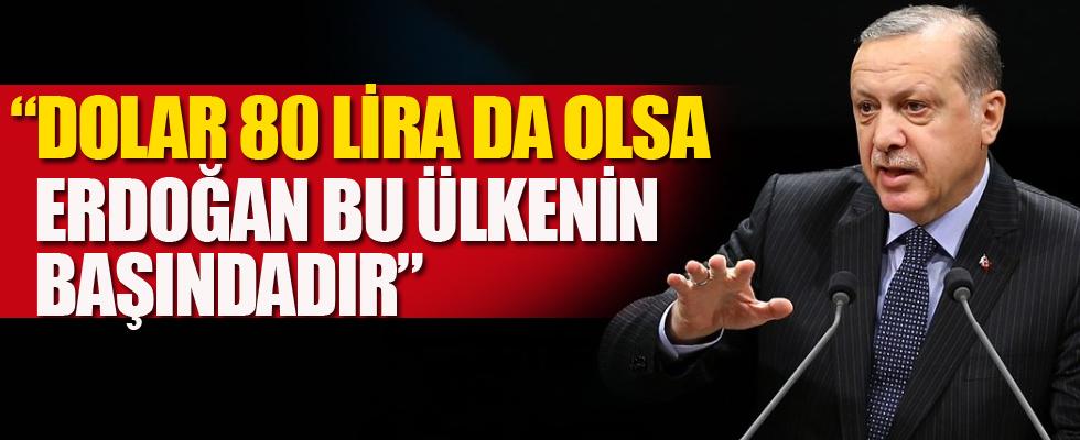 Dolar seksen lira da olsa Erdoğan bu ülkenin başındadır