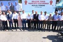 TOGO - Selçuk Togo Yaşam Boyu Spor Merkezi Açıldı