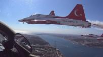 GÖSTERİ UÇUŞU - Türk Yıldızları'nın Kokpitinden Eşsiz İstanbul Boğazı Manzaraları