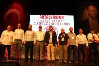 ASPENDOS - Ali Şafak Öztürk Açıklaması 'Amacımız Hep Beraber Daha Güçlü Bir Antalyaspor Oluşturabilmek'