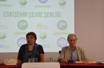 İKLİM DEĞİŞİKLİĞİ - Eskişehir'de Çevre Şenliği