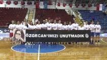 MEHMET ASLAN - Özgecan Kadınlar Basketbol Turnuvası