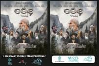 ÜNLÜLER - Hakkari'de 'Göç Yolu Elveda Balkanlar' Filminin Galası Yapılacak