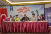 TÜRKIYE DAĞCıLıK FEDERASYONU - Bursa'da Doğa Sporları Heyecanı Başlıyor