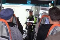 TRAFİK TESCİL - Şehirlerarası Otobüslerde Kemer Takmayan Yolculara Şok Kontrol