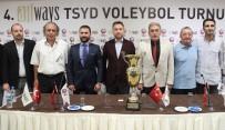VOLEYBOL FEDERASYONU - TSYD Voleybol Turnuvası 4. Kez