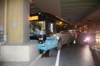 HALK OTOBÜSÜ - Halk Otobüsü Köprünün Ayağını Çarptı