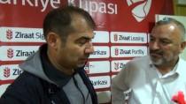 ÇEYREK FİNAL - Metin Diyadin Açıklaması 'Kupa Bizim İçin İkinci Planda'