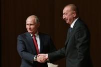 AZERBAYCAN CUMHURBAŞKANI - Putin Aliyev İle Bir Araya Geldi
