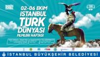 İSMAIL GÜNEŞ - 2'Nci Uluslararası Türk Dünyası Filmleri Haftası 2 Ekim'de İstanbul'da Başlayacak