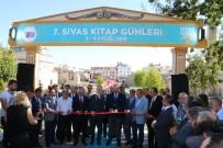 YAVUZ BÜLENT BAKILER - Sivas'ta Kitap Fuarı Açıldı