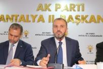İBRAHIM AYDıN - İlk Ziyaret Antalya'ya