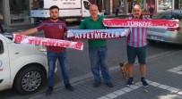 HÜSEYIN AVNI AKER STADı - Trabzon'da Milli Maç Heyecanı