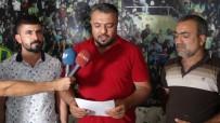 OTURMA EYLEMİ - Şanlıurfaspor Taraftarlarından Müdür Keşküş'e Destek