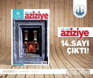 YURTTAŞ - Şehr-İ Kadim Aziziye 14. Sayısıyla Okuyucusuyla Buluştu