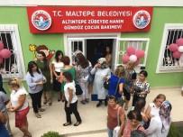 MALTEPE BELEDİYESİ - Maltepe Belediyesi 8'İnci Kreşini Hizmete Açtı
