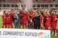 SİVAS VALİSİ - Cumhuriyet Kupası Demir Grup Sivasspor'un