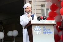 Diyanet İşleri Başkanı Erbaş, 'Aile, Toplum Olarak Ayakta Kalmamızın Çimentosunu Teşkil Eden Önemli Bir Kurumdur