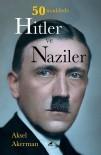 YAHUDI - Aksel Akerman'ın '50 Maddede Hitler Ve Naziler' Kitabı Raflarda
