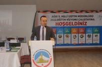 Ağrı'da '2023 Eğitim Vizyonu Çalıştayı' Yapıldı