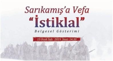 Sarıkamış'a Vefa 'İstiklâl' Belgeselinin İlk Gösterimi Yapılacak