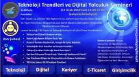 KONFERANS - İpekyolu Belediyesinden 'Teknoloji Trendleri Ve Dijital Yolculuk' Semineri