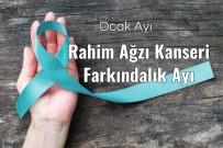 DÜNYA SAĞLıK ÖRGÜTÜ - Edirne'de Rahim Ağzı Kanserine Farkındalık