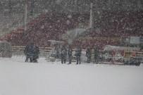 BOLUSPOR - Galatasaray-Boluspor Maçının Stadı Karla Kaplandı
