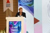 İZMIR TICARET BORSASı - 'Kız Kardeşim' İle 9 Bin Kadın Girişimci Oldu