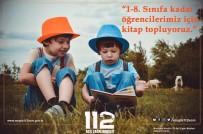 KARAKAYA - Muğla 112 AÇM Çalışanlarından Kitap Kampanyası