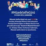 DEVLET OPERA VE BALESI - Müzede Selfie Günü