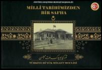 ÖĞRETİM ÜYESİ - Atatürk Araştırma Merkezi 'İlk Meclis Albümünü' Yayımladı