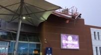 ŞEHİRLERARASI OTOBÜS - Fırtına Otobüs Terminalinin Çatısını Uçurdu