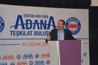 GELİR VERGİSİ - Memur-Sen Genel Başkanı Yalçın Adana'da Konuştu