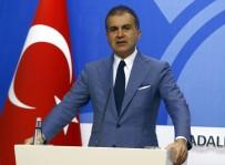 AK Parti Sözcüsü Çelik Açıklaması 'Olağan Şüpheliler Ortada'
