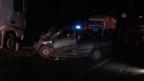 Ordu'da Akaryakıt Yüklü Tanker İle Otomobil Çapıştı Açıklaması 1 Ölü